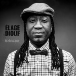 Elage Diouf - Melokaane