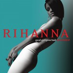 Rihanna - Good GIrl Gone Bad_Reloaded