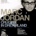 Marc Jordan - Crucifix In Dreamland