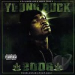 Young Buck - Chronic 2006