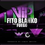 Fito Blanko - VIP