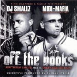 Midi Mafia - Off the Books