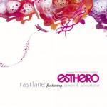 Esthero - Fastlane