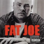 Fat Joe -All or Nothing